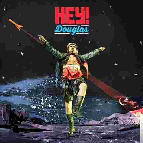 Hey Douglas Seçmeler albüm kapak resmi