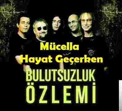 Hayat Geçerken/Mücella (2018) albüm kapak resmi