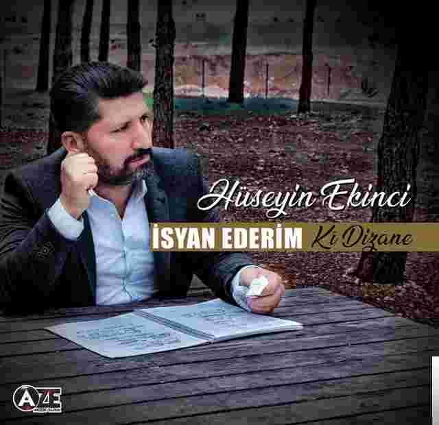 İsyan Ederim/Ki Dizane (2018) albüm kapak resmi