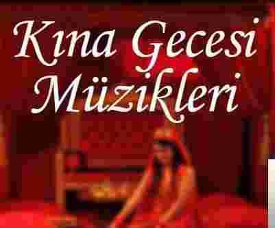Kına Şarkıları Müzikleri albüm kapak resmi