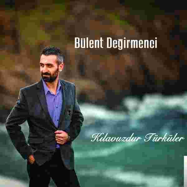 Bülent Değirmenci Nazlı Yar Mp3 Indir Müzik Dinle Nazlı Yar Download
