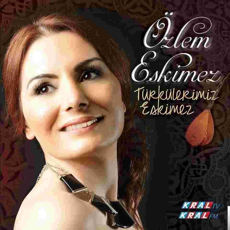 Türkülerimiz Eskimez (2014) albüm kapak resmi