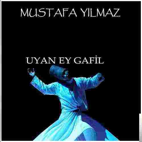 Uyan Ey Gafil (2007) albüm kapak resmi