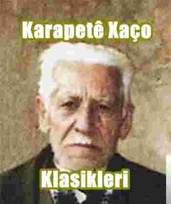 Karapete Xaço Klasikleri albüm kapak resmi