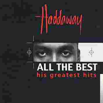 Haddaway The Best Song albüm kapak resmi
