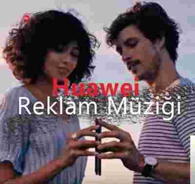 Huawei Reklam Müziği (2019) albüm kapak resmi