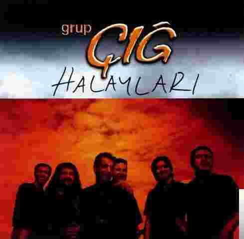 Grup Çığ Halayları (2005) albüm kapak resmi