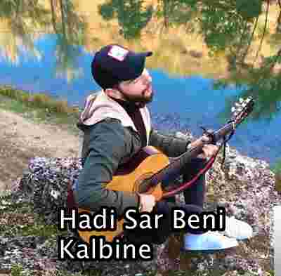 Hadi Sar Beni Kalbine (2019) albüm kapak resmi