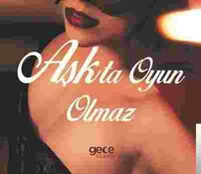 Aşkla Oyun Olmaz (2019) albüm kapak resmi