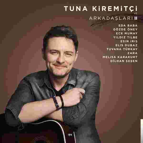 Tuna Kiremitçi ve Arkadaşları Vol. 2 (2019) albüm kapak resmi