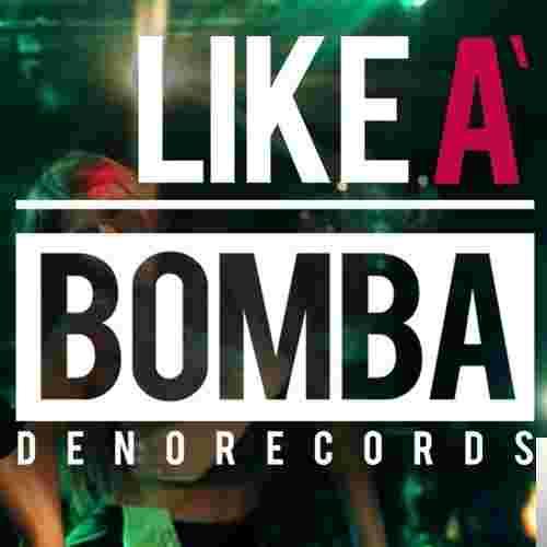 Like A Bomba (2019) albüm kapak resmi