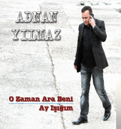 O Zaman Ara Beni (2013) albüm kapak resmi