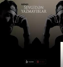 Sevgiden Yazmayıblar (2019) albüm kapak resmi