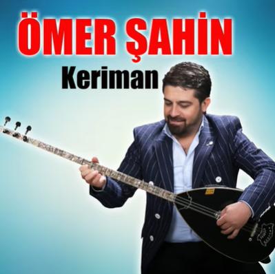 Ömer Şahin Keriman (2021)