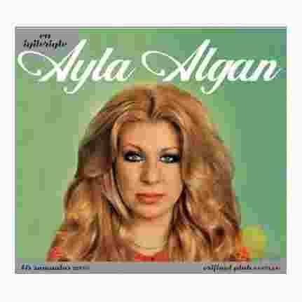 En İyileriyle Ayla Algan (2008) albüm kapak resmi