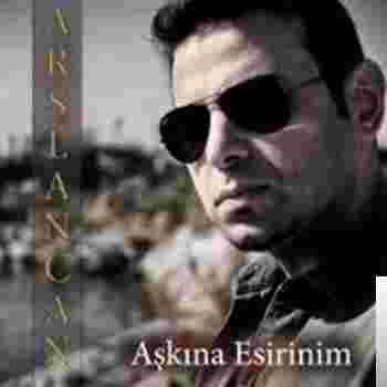 Aşkına Esirinim (2019) albüm kapak resmi