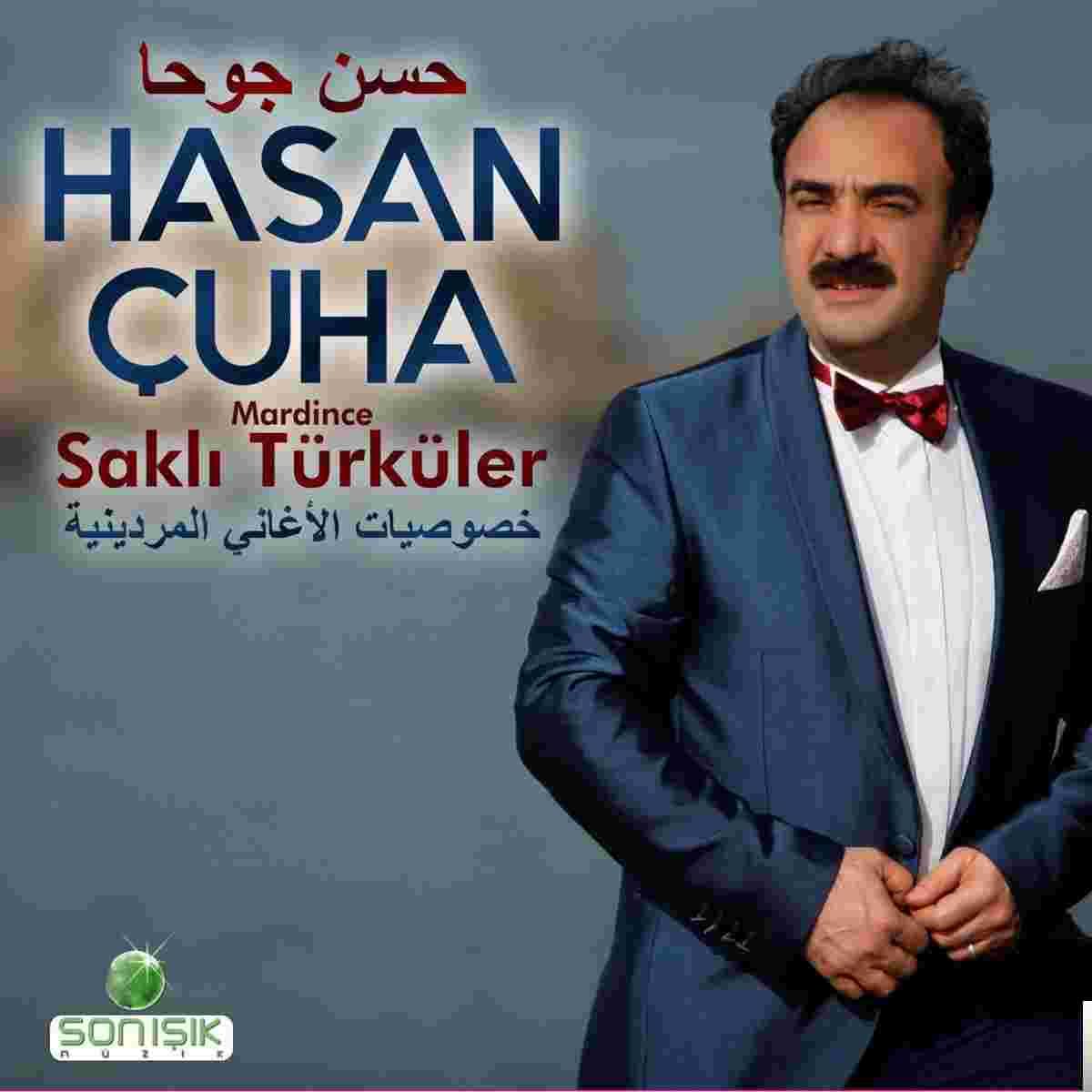 Hasan Çuha Mardince Saklı Türküler