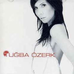 Tuğba Özerk Tuğba Özerk (2005)
