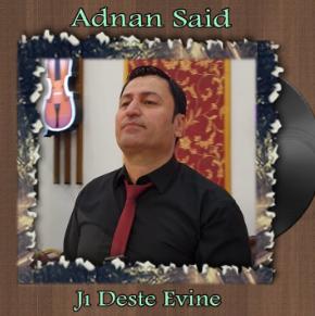 Adnan Said Hej Te Dıkım (2009)