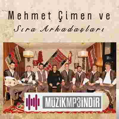Mehmet Çimen Mehmet Çimen ve Sıra Arkadaşları (2017)