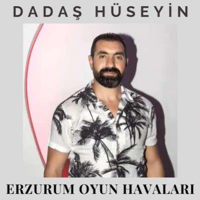 Dadaş Hüseyin Erzurum Oyun Havaları 2 (2021)