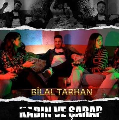 Bilal Tarhan Kadın Ve Şarap (2021)