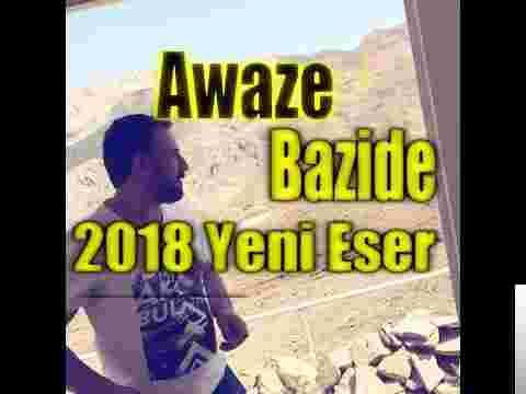 Awaze Bazide (2018) albüm kapak resmi