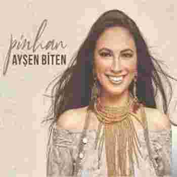 Ayşen Biten Pinhan (2019)