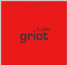 Dj Sivo Griot (2021)