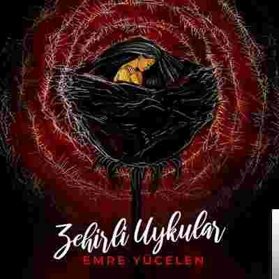 Zehirli Uykular (2019) albüm kapak resmi
