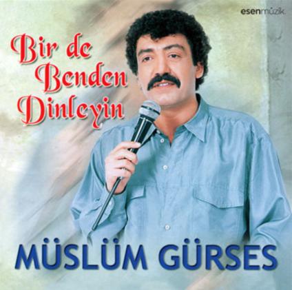 Müslüm Gürses Bir De Benden Dinleyin (1991)