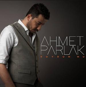Ahmet Parlak Duydun mu (2020)