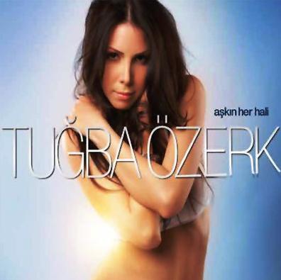 Tuğba Özerk Aşkın Her Hali (2009)