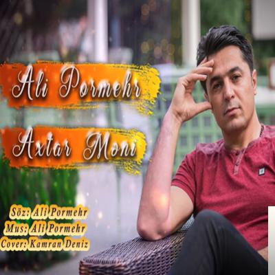 Ali Pormehr Axtar Meni Mp3 Indir Muzik Dinle Axtar Meni Download