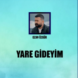 Yare Gideyim (2021) albüm kapak resmi