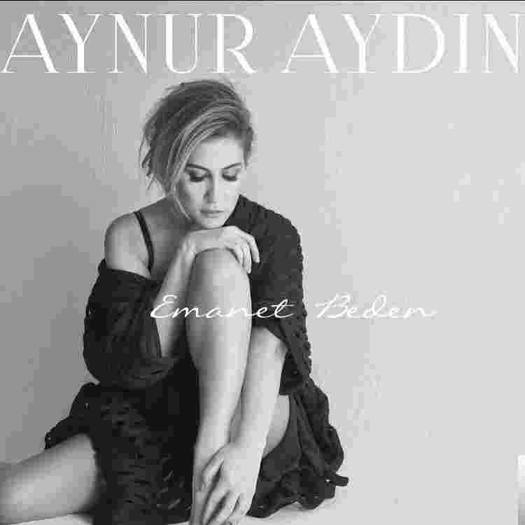 Aynur Aydın Emanet Beden (2016)