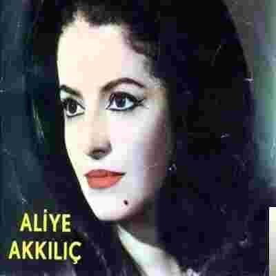 Aliye Akkılıç Türküleri albüm kapak resmi