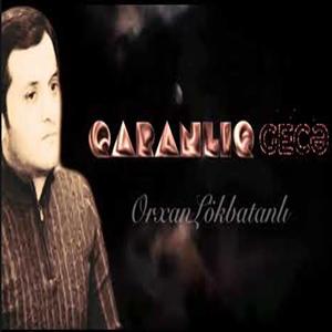 Orxan Lokbatanli Hardadi Yarim Mp3 Indir Muzik Dinle Hardadi Yarim Download