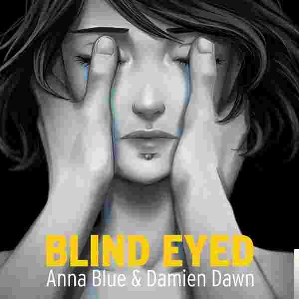 Blind Eyed (2018) albüm kapak resmi