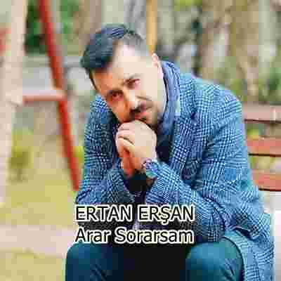 Ertan Erşan Arar Sorarsam (2020)