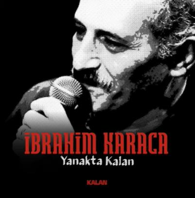İbrahim Karaca Yanakta Kalan (1997)