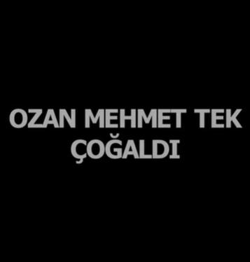 Ozan Mehmet Tek Çoğaldı (2021)