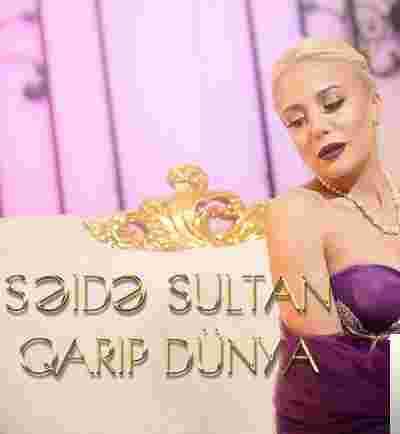 Seide Sultan Qarip Dunya Mp3 Indir Muzik Dinle Qarip Dunya Download