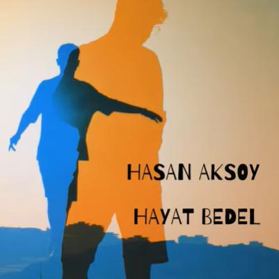 Hasan Aksoy Hayat Bedel (2021)