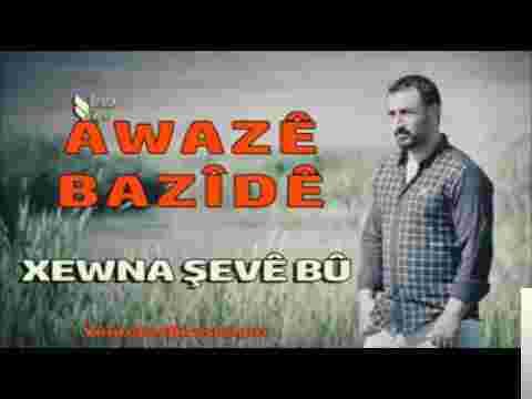 Awaze Bazide (2017) albüm kapak resmi