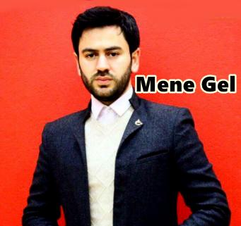 Uzeyir Mehdizade Mene Gel (2018)