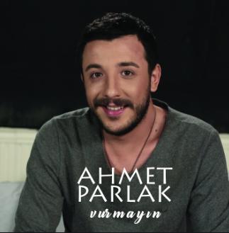 Ahmet Parlak Vurmayın (2017)