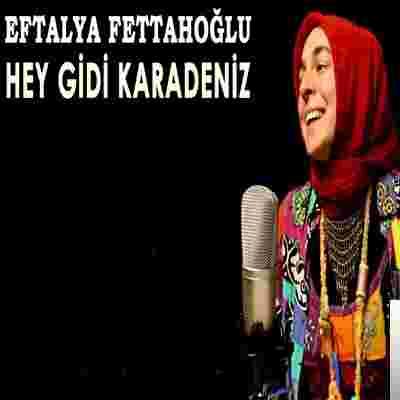 Eftalya Fettahoğlu Emirmiran Hey Gidi Karadeniz (2020)