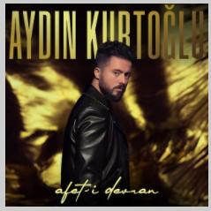 Aydın Kurtoğlu Afet-i Devran (2021)