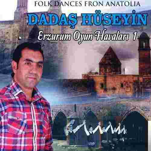 Dadaş Hüseyin Erzurum Oyun Havaları 1 (2014)
